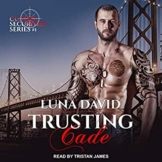 Trusting Cade     Custos Securities, Book 1              By:                                                                                                                                 Luna David                               Narrated by:                                                                                                                                 Tristan James                      Length: 10 hrs and 14 mins     15 ratings     Overall 4.3