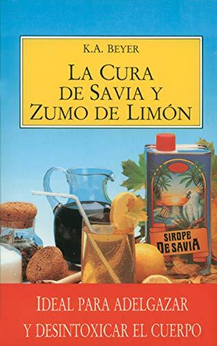 Cura de savia y zumo de Limón: Ideal para adelgazar y