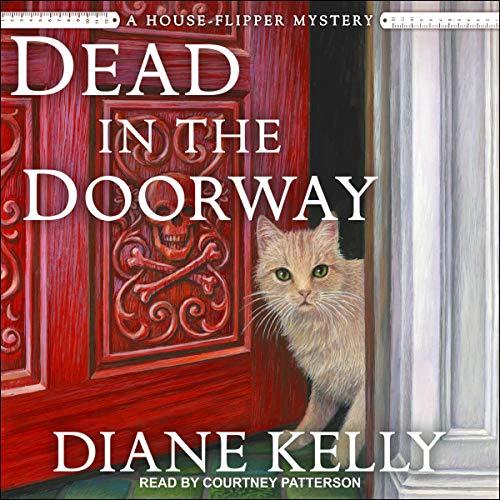 Dead in the Doorway: House-Flipper Mystery Series, Book 2