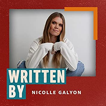 Written By Nicolle Galyon