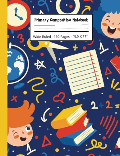 primary composition notebook k-2: kindergarten journal with drawing area   primary composition notebook with picture space   cute notebook Great for Back to School!