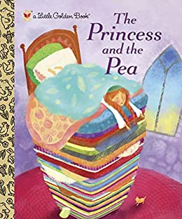 The Princess and the Pea (Little Golden Book) by [Golden Books, Jana Christy]