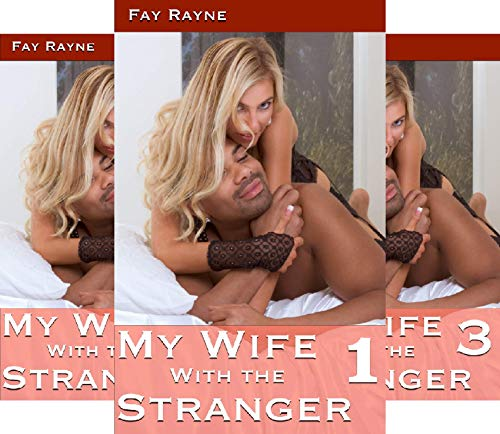 Learning To Share My Wife (3 Book Series)