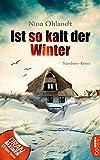 Image of Ist so kalt der Winter: Nordsee-Krimi (John Benthien: Die Jahreszeiten-Reihe 5)