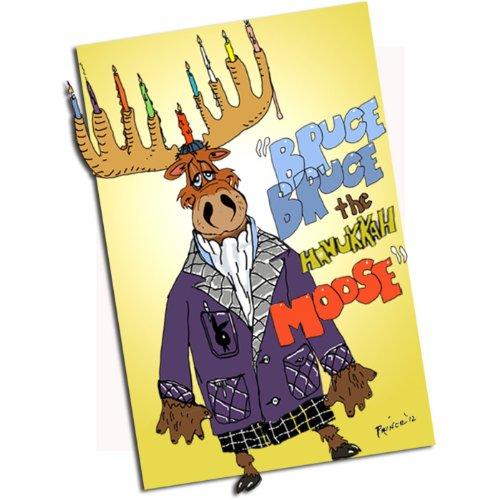 Bruce Bruce the Hanukkah Moose
