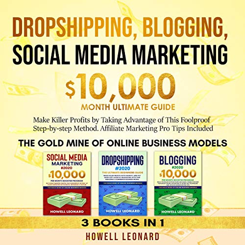 Dropshipping, Blogging, Social Media Marketing  By  cover art
