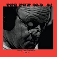 New Old & 1 by Lenny Lee Goldsmith (2013-05-03)