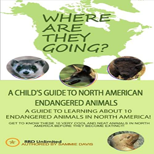 Endangered Animals of North America audiobook cover art