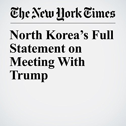 North Korea's Full Statement on Meeting With Trump audiobook cover art