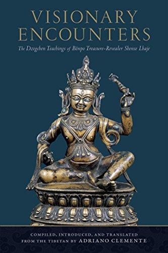 Visionary Encounters: The Dzogchen Teachings of Bönpo Treasure-Revealer Shense Lhaje (English Edition)