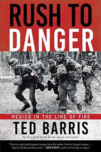 Rush to Danger: Medics in the Line of Fire (English Edition)