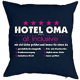 Kissen, Sitzkissen, Dekokissen incl Füllung - Hotel Oma all inclusive! Mit viel Liebe geführt und...
