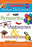Scholastic Pocket Dictionary of Synonyms, Antonyms, Homonyms