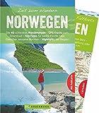 Bruckmann Wanderführer: Zeit zum Wandern Norwegen. 40 Wanderungen, Bergtouren und Ausflugsziele in Norwegen. Mit Wanderkarte zum Herausnehmen.