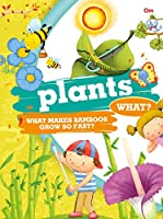Encyclopedia: Plants What? (Questions and Answers)