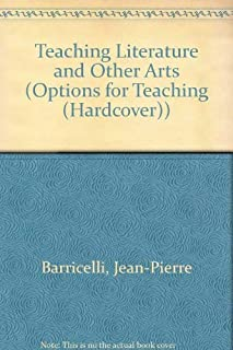 Teaching Literature and Other Arts (Options for the Teaching of English)
