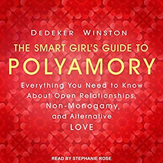 The Smart Girl's Guide to Polyamory audiobook cover art