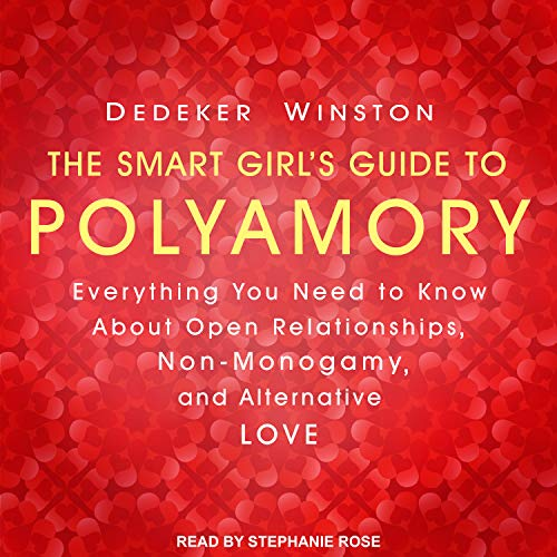 The Smart Girl's Guide to Polyamory cover art