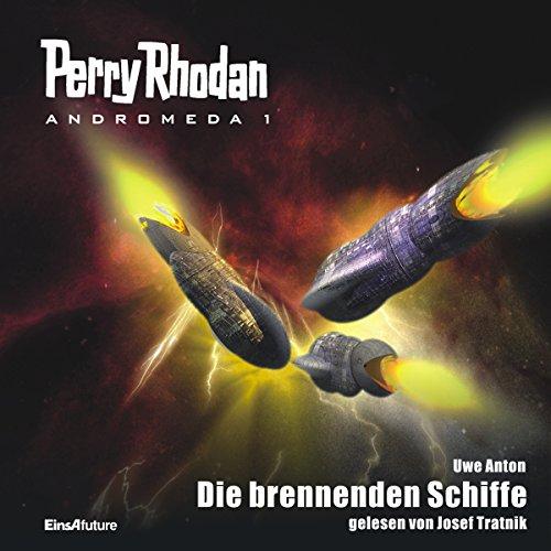 Die brennenden Schiffe (Perry Rhodan Andromeda 1) Titelbild
