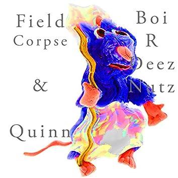 Boi-R-Deez Nutz (feat. Quinn)