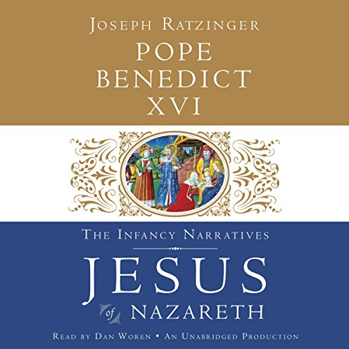 Jesus of Nazareth: The Infancy Narratives audiobook cover art