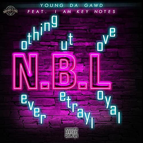 Young Da Gawd feat. Iamkeynotes