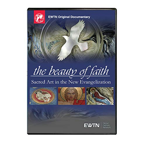 The Beauty of Faith: Sacred Art in the New Evangelization - EWTN Religious Catalogue