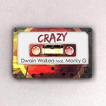 Crazy (feat. Monty G)