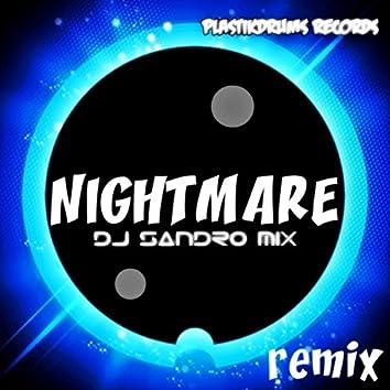 Nightmare (Dj Sandro Mix Remix)