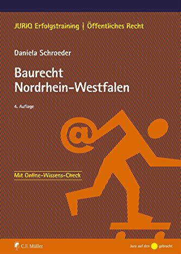 Baurecht Nordrhein-Westfalen (JURIQ Erfolgstraining)