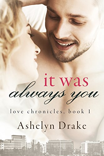 It Was Always You (Love Chronicles …