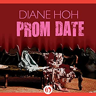 Prom Date                   By:                                                                                                                                 Diane Hoh                               Narrated by:                                                                                                                                 Karyn O'Bryant                      Length: 5 hrs and 59 mins     2 ratings     Overall 4.5
