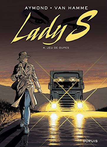 Lady S. T4: Jeu de Dupes
