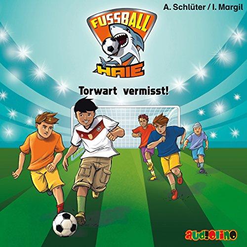Torwart vermisst: Fußball-Haie 7