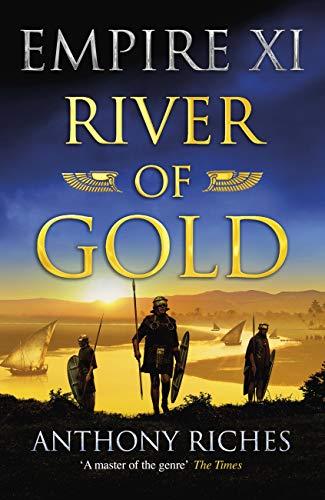 River of Gold: Empire XI (Empire series Book 11) (English Edition)