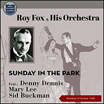 Sunday In The Park (Broadcast of 1938)