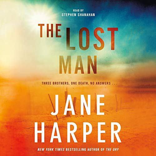The Lost Man Audiobook By Jane Harper cover art