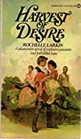 Harvest of Desire B000GSGYME Book Cover