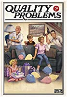 Quality Problems [DVD]