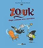 Zouk, Tome 09 - Sage comme une sorcière