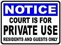 裁判所は私用です 金属板ブリキ看板警告サイン注意サイン表示パネル情報サイン金属安全サイン