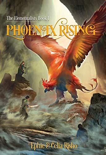 Phoenix Rising (The Elementalists Book 1) (English Edition)