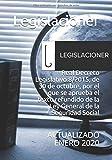Real Decreto Legislativo 8/2015, de 30 de octubre, por el que se aprueba el texto refundido de la Ley General de la Seguridad Social: ACTUALIZADO ENERO 2020
