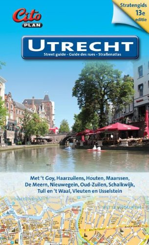 Stratengids Utrecht: street guide = guide des rues = Strassenatlas : met t Goy, Haarzuilens, Houten, Maarssen, De Meern, Nieuwegein, Oud-Zuilen, Schalkwijk, Tull en t Waal, Vleuten en IJsselstein