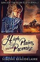 High Plains Promise: Premium Hardcover Edition