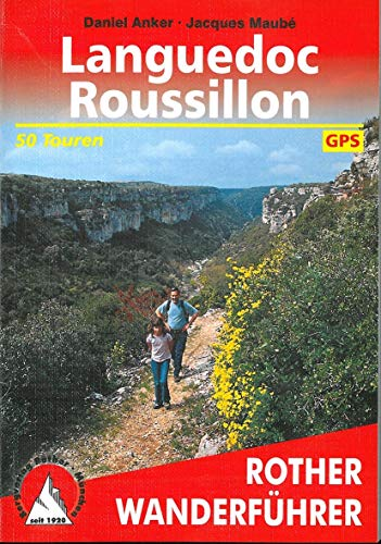 Languedoc - Roussillon. 50 Touren. Mit GPS-Tracks.