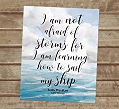 Louisa May Alcott Quote Art Print, Little Women Quote, I Am Not Afraid Of Storms, Inspirational Quote Print, Unframed Print, 8