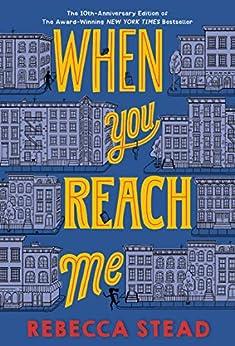 When You Reach Me by [Rebecca Stead]