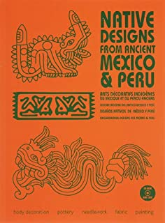 Native Designs From Ancient Mexico & Peru