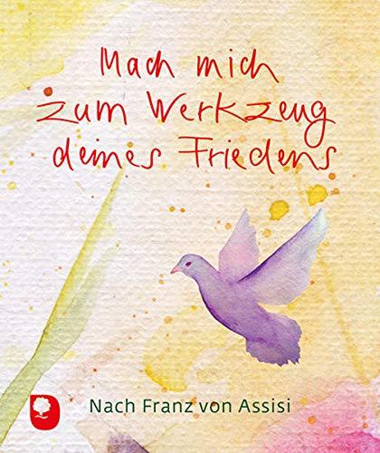Mach mich zum Werkzeug deines Friedens (Eschbacher Mini)